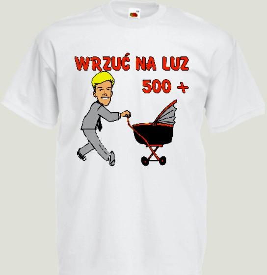 500+ śmieszna koszulka