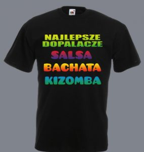 t-shirt dopalacze salsa bachata kizomba