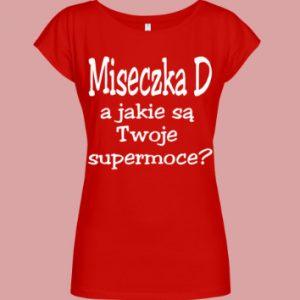koszulka z napisem miseczka d a jakie są twoje supermoce